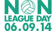 Non League Day - This Saturday 6th September