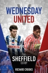 Wednesday V United - The Sheffield Derby - Now only £12.70 at Amazon